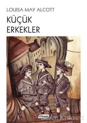 Louisa May Alcott - Küçük Erkekler | Sözcü Kitabevi