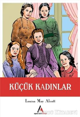 Louisa May Alcott - Küçük Kadınlar | Sözcü Kitabevi