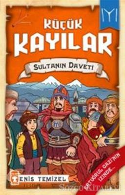 Küçük Kayılar - Sultanın Daveti
