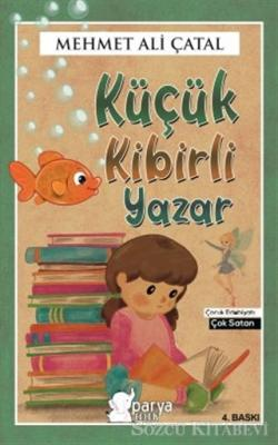 Mehmet Ali Çatal - Küçük Kibirli Yazar | Sözcü Kitabevi