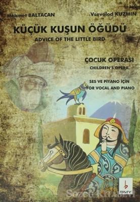 Küçük Kuşun Öğüdü - Advice Of The Little Bird