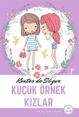 Kontes de Segur - Küçük Örnek Kızlar (Tam Metin) | Sözcü Kitabevi