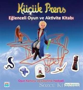 Küçük Prens - Eğlenceli Oyun ve Aktivite Kitabı