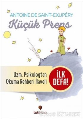 Küçük Prens ve Küçük Prens'i Okuma Rehberi