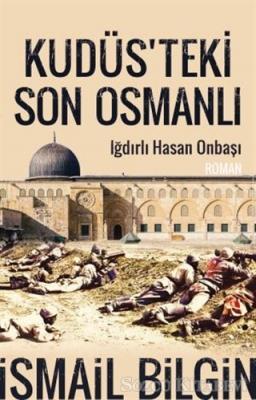 Kudüsteki Son Osmanlı