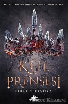 Laura Sebastian - Kül Prensesi | Sözcü Kitabevi