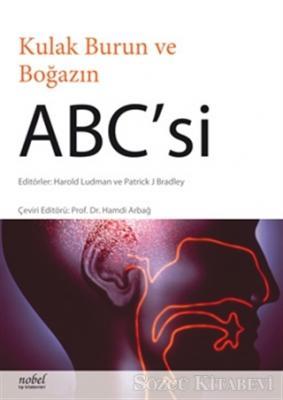 Harold Ludman - Kulak Burun ve Boğazın ABC'si | Sözcü Kitabevi