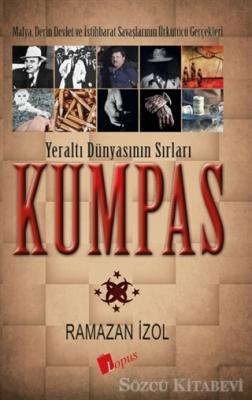 Ramazan İzol - Kumpas - Yeraltı Dünyasının Sırları   Sözcü Kitabevi