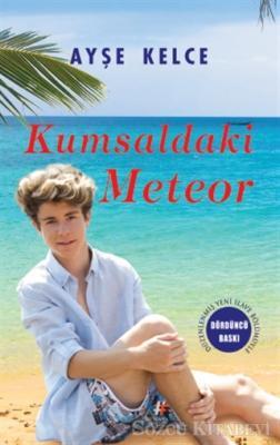 Ayşe Kelce - Kumsaldaki Meteor (Ciltli) | Sözcü Kitabevi