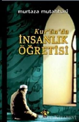 Kur'an'da İnsanlık Öğretisi