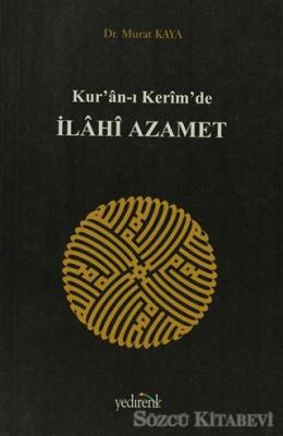 Kur'an-ı Kerim'de İlahi Azamet