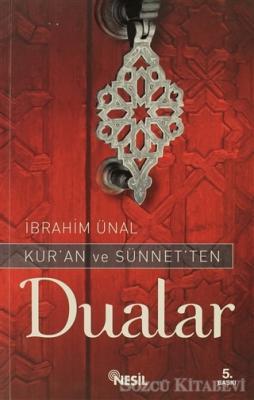 Kur'an ve Sünnet'ten Dualar