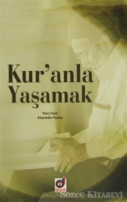 Hacı İnan - Kur'anla Yaşamak | Sözcü Kitabevi