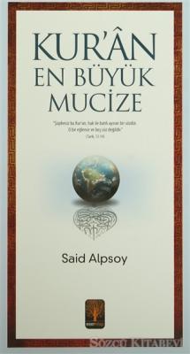 Kur'an En Büyük Mucize