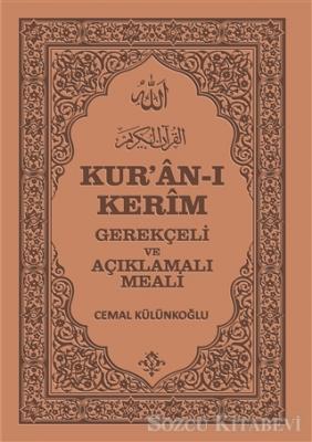 Kolektif - Kur'an-ı Kerim, Gerekçeli ve Açıklamalı Meali | Sözcü Kitabevi