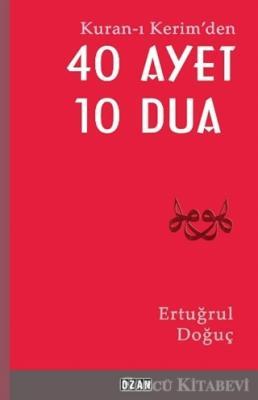 Kuran-ı Kerim'den 40 Ayet 10 Dua