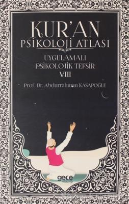 Kur'an Psikoloji Atlası Cilt: 8