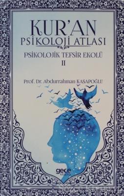 Kur'an Psikoloji Atlası Cilt: 2