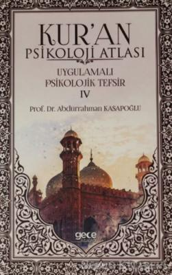 Kur'an Psikoloji Atlası Cilt: 4