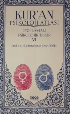 Kur'an Psikoloji Atlası Cilt: 6