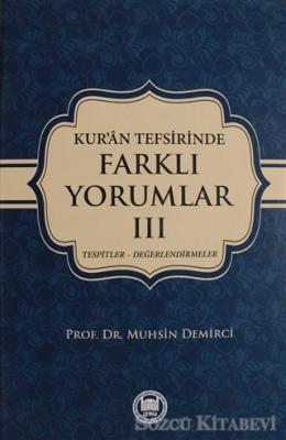 Kur'an Tefsirisinde Farklı Yorumlar Cilt: 3