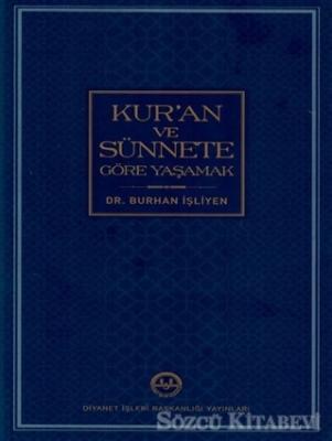 Kur'an ve Sünnete Göre Yaşamak