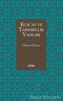 Kur'an ve Tarihsellik Yazıları
