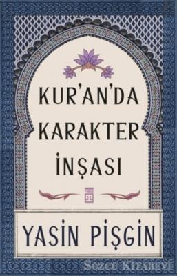 Kur'an'da Karakter İnşası
