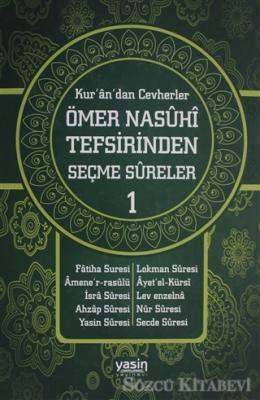 Kur'an'dan Cevherler Ömer Nasuhi Tefsirinden Seçme Sureler (2 Cilt Takım)