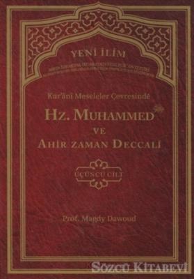 Kur'ani Meseleler Çevresinde Hz. Muhammed ve Ahir Zaman Deccali 3. Cilt
