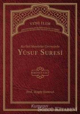 Kur'ani Meseleler Çevresinde Yusuf Suresi 1. Cilt
