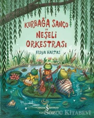 Kurbağa Sanço ve Neşeli Orkestrası