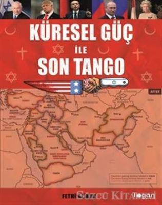Küresel Güç ile Son Tango