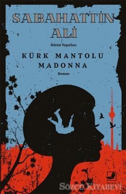 Sabahattin Ali - Kürk Mantolu Madonna | Sözcü Kitabevi