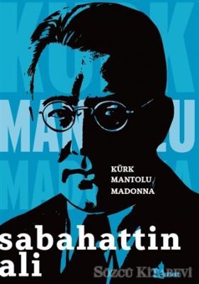 Sabahattin Ali - Kürk Mantolu Madonna   Sözcü Kitabevi