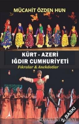 Kürt - Azeri Iğdır Cumhuriyeti