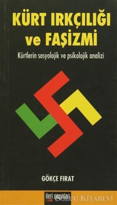 Kürt Irkçılığı ve Faşizmi