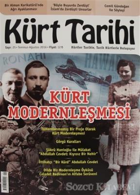 Kürt Tarihi Dergisi Sayı: 25 Temmuz - Ağustos 2016