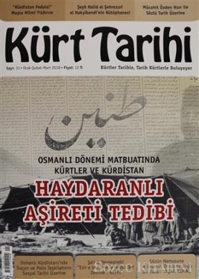 Kürt Tarihi Dergisi Sayı: 31 Ocak - Şubat - Mart 2018
