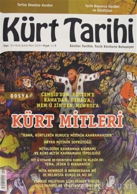 Kürt Tarihi Dergisi Sayı: 35 Ocak - Şubat - Mart 2019