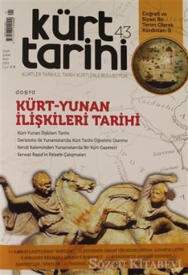 Kolektif - Kürt Tarihi Dergisi Sayı: 43 Ocak - Şubat - Mart 2021 | Sözcü Kitabevi