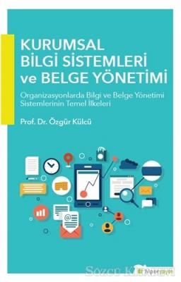 Kurumsal Bilgi Sistemleri ve Belge Yönetimi