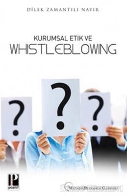 Kurumsal Etik ve Whistleblowing