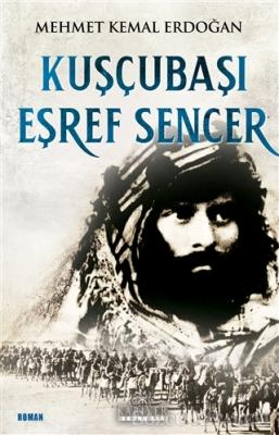 Mehmet Kemal Erdoğan - Kuşçubaşı Eşref Sencer   Sözcü Kitabevi