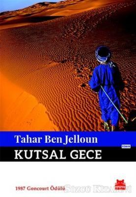 Tahar Ben Jelloun - Kutsal Gece | Sözcü Kitabevi