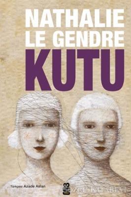 Nathalie Le Gendre - Kutu   Sözcü Kitabevi