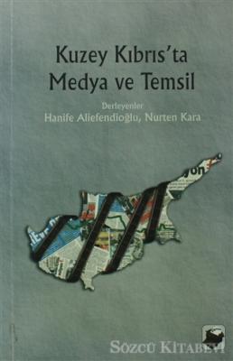 Kuzey Kıbrıs'ta Medya ve Temsil