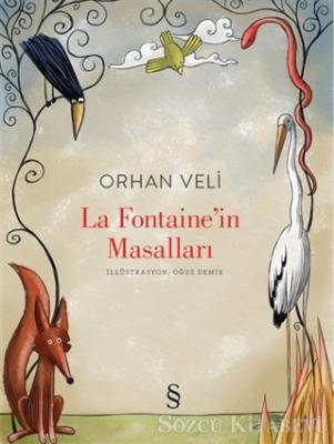 Orhan Veli Kanık - La Fontaine'in Masalları | Sözcü Kitabevi