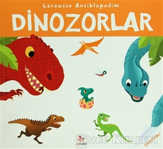 Larousse Ansiklopedim Dinozorlar