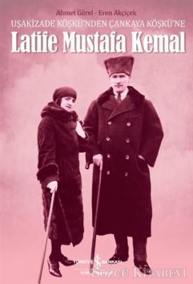 Latife Mustafa Kemal
